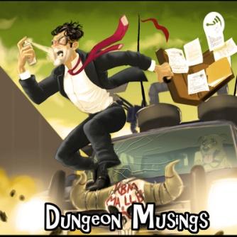 Dungeon Musings